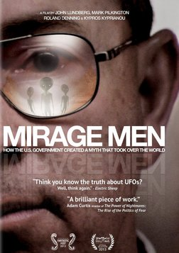 Mirage Men - UFOs and the U.S. Government