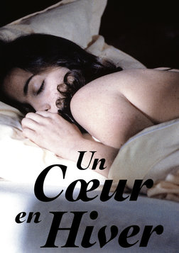 Un Coeur en Hiver (A Heart in Winter)