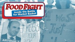 Food Fight - The Corporate Battle of a New England Grocery Chain